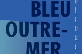 180628-Livre-Bleu-Outre-Mer_0